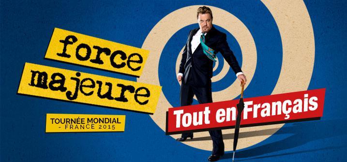 Force Majeure Tournée Mondiale - France 2015